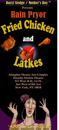 Rain Pryor's one woman show Fried Chicken and Latkes - Open Engagement in NYC Richard Pryor, African American Art, Arts And Entertainment, Popular Culture, Fried Chicken, Soul Food, Fries, The Outsiders, Rain