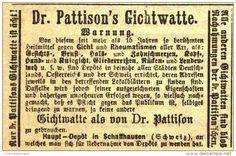 Original-Werbung/ Anzeige 1868 - DR.PATTINSON´SCHE GICHTWATTE / HAUPTDEPOT SCHAFFHAUSEN / SCHWEIZ - ca. 65 x 45 mm