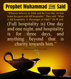 I Love Islam: Honoring the Guests - Daily Hadith Prophet Muhammad Quotes, Hadith Quotes, Muslim Quotes, Quran Quotes, Religious Quotes, Bible Quotes, Beautiful Islamic Quotes, Islamic Inspirational Quotes, Beautiful Prayers