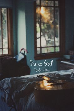 Let everything that has breath praise the LORD. (Psalm 150:6)