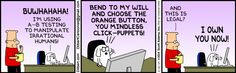A/B testing  The Dilbert Strip for March 15, 2014 http://dilbert.com/strips/comic/2014-03-15/
