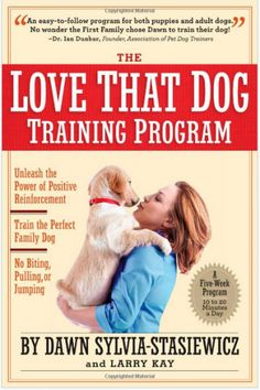 Dog Training Tips | The Love That Dog Training Program | Keep the Tail Wagging | Raising Dogs Naturally
