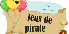 Vous préparez une fête de pirate pour vos boucaniers ? Vous cherchez quelques jeux de pirate à coupler un grand jeu de pirate ? Vous avez trouvé le trésor !