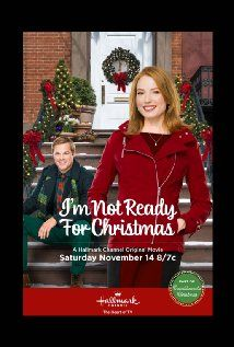 I'm Not Ready for Christmas (TV Movie 2015) - IMDb