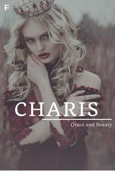 Charis, meaning Grace and Beauty, Greek names, C baby girl names, C baby names, female names, whimsical baby names, baby girl names, traditional names, names that start with C, strong baby names, unique baby names, feminine names, nature names Female Character Names, Female Names, Cute Names, Baby Girl Names, Pretty Names, Unique Baby Names, Feminine Names, Fantasy Names, Nature Names