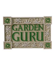 Take a look at this 'Garden Guru' Plaque by Grasslands Road on #zulily today!