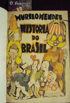 História do Brasil - 1ª Edição  Editora: Ariel Ano: 1932 capa de Di Cavalcanti. 157 pp. Preco R$1.700
