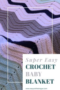 Super easy Crochet Baby Blanket for New Arrival - one stitch chevron pattern, multi-coloured - get inspiration and pattern from www.easyonthetongue.com
