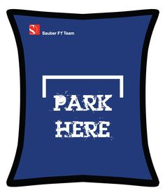"Sauber Team Beanbag ""Park here"" Bean Bag, F1, Passion, Park, Learning, Studying, Bean Bags, Parks, Teaching"