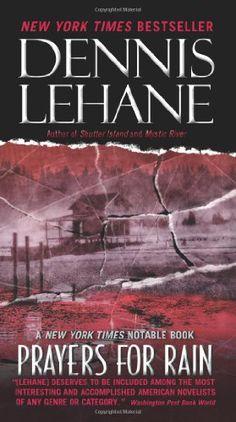 Bestseller Books Online Prayers for Rain Dennis Lehane $9.99  - http://www.ebooknetworking.net/books_detail-0061998885.html