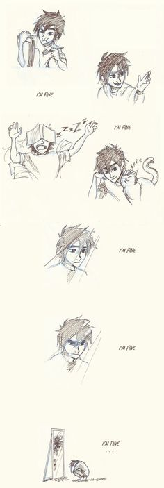 No one is ever truly fine after losing a loved one...especially the way Hiro lost his brother
