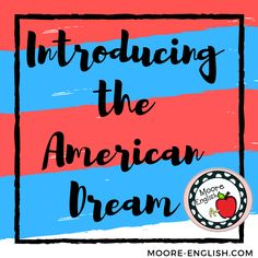 Getting ready to teach The Great Gatsby or US History? Here's how to introduce the American Dream with primary sources includes speaking and listening. Teaching American Literature, High School Literature, Teaching English, Dream English, Spelling And Handwriting, Teaching Secondary, Tools For Teaching, Writing Resources, Teaching Resources