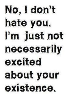 SOMEECARDS STUPID | dont hate anyone... but i definitely feel this way about some people ...