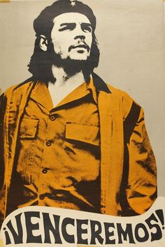 "We shall overcome, poster with Che Guevara, Made in Mexico."" Ernesto ""Che"" Guevara became an icon of resistance and rebellion throughout the world. Originally a doctor from Argentina, Guevara helped Fidel Castro in the guerrilla-style coup to. Communist Propaganda, Propaganda Art, Protest Posters, Political Posters, Cuba, Robert Doisneau, Che Quevara, Havanna Party, Che Guevara Images"