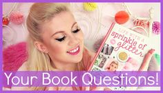 All Your Book Questions! Sprinkle Of Glitter, Zoella, Book Signing, Very Excited, New Books, Sprinkles, Life