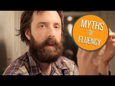 Let's Bust Some Myths About Fluency