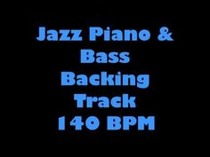 Jazz Piano & Bass Backing Track No Drums No Lead 140 BPM