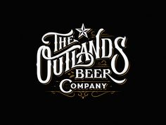 The Outlands Beer Company - Rustic logo needed for destination brewery in rural hill country Texas We will be a destination brewery for craft beer enthusiasts located on 5 beautiful acres of land in the rural Texas h. Vintage Logo Design, Modern Logo Design, Vintage Typography, Graphic Design, Vintage Logos, Retro Logos, Ad Design, Beer Logo Design, Retro Vintage