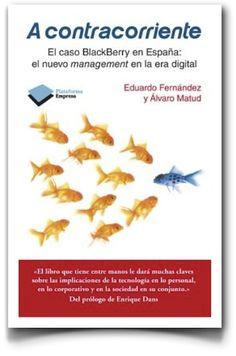 """Prólogo de """"A contracorriente"""", un libro sobre management en la era digital"""