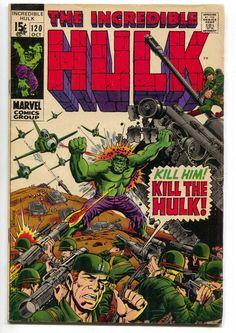 Incredible Hulk 120 1st Series Marvel 1969 FN Stan Lee Herbe Trimpe Army Tank