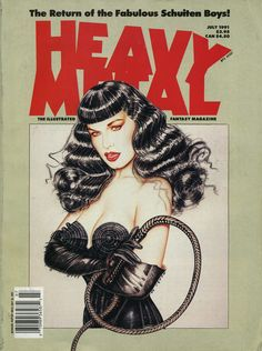 Bettie Page (?) by Olivia de Berardinis, Heavy Metal Contains Nogegon by the Brothers Schuiten, Double V in All Dead Men Wear Toupees by Daniel Torres, and Burton & Cyb in Brother, Can You Spare aDime? by Segura and Ortiz. Heavy Metal Comic, Heavy Metal Art, Metal Fan, Metal Magazine, Magazine Art, Magazine Covers, Power Metal, Fantasy Comics, Fantasy Art