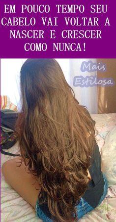 Em pouco tempo seu cabelo vai voltar a nascer e crescer como nunca com esse tratamento natural! Beauty Care Routine, Beauty Hacks, Estilo Kylie Jenner, Hair Photo, Hair Care Tips, Bad Hair, Grow Hair, Hair Art, Fett