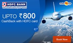 Domestic Flight Booking: Get Rs.800 Cash Back on Using HDFC