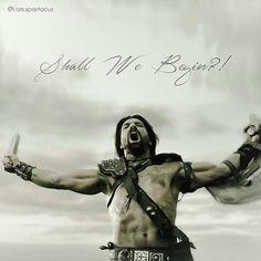 Shall We Begin?! #spartacus Spartacus Quotes, Spartacus Tv Series, Liam Mcintyre, Wolf Warriors, Manu Bennett, Spartacus Workout, The Last Kingdom, Tv Quotes, Spartacus