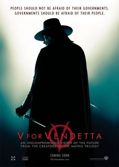 People should not be afraid of their governments.  Governments should be afraid of their people. Vendetta Film, V For Vendetta Poster, V For Vendetta 2005, V Pour Vendetta, V For Vendetta Movie, Film Gif, Film Serie, Natalie Portman, Great Movies