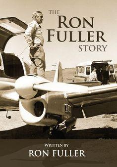 The Ron Fuller Story by Ron Fuller, http://www.amazon.com/dp/B00BJKTMEU/ref=cm_sw_r_pi_dp_cdBkrb0AW002D