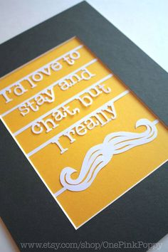 Hand Cut Paper Art I really mustache by OnePinkPoppy on Etsy, $25.00