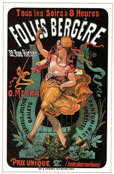 1874 Folies Bergere, every night at French vintage poster Vintage Circus Posters, Vintage French Posters, Vintage Advertising Posters, Vintage Travel Posters, Vintage Advertisements, Vintage Ads, French Vintage, Vintage Prints, Vintage Dance