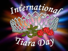 International Tiara Day is celebrated on May 24th each year, appropriately on the birthday of Queen Victoria. Since so many girls and women admire tiaras, but there are very few events to which one can appropriately wear one, International Tiara Day was created. It is a day when everyone who wishes can wear a tiara for a day and feel like royalty. After all YOU are special! Please join us May 24th by wearing a tiara, get your friends to participate, and spread the word…