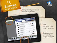Beesy - iPad Task http://www.beesapps.com/iPad-Task-Beesy/  Browse and search : easily search your actions, contacts or projects, Filter per topic, type, project, people, Browse actions by notes, type, people or project.  #Projects #iPadprojects #iPadmanagement