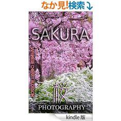 Amazon.co.jp: Photography SAKURA: Japanese cherry blossom (English Edition) 電子書籍: Ryota Mizukami: Kindleストア