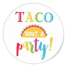 Fiesta Birthday Taco Bout A Party Favor Stickers
