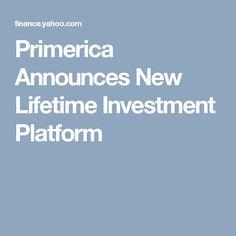 Primerica Announces New Lifetime Investment Platform