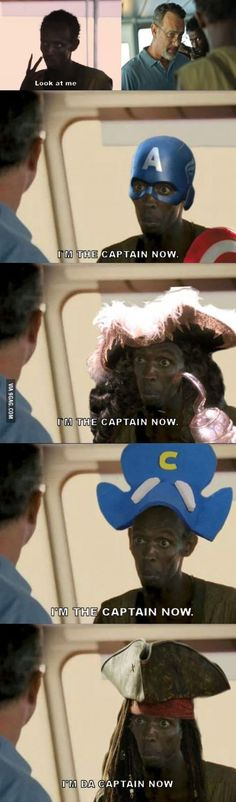 I'm the Captain now.