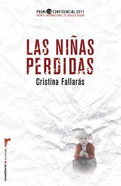 Las niñas perdidas : Cristina Fallarás - Roca Libros