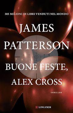Peccati di Penna: SEGNALAZIONE - Buone Feste, Alex Cross di James Pa...