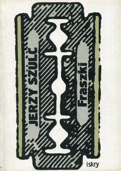 """""""Fraszki"""" Jerzy Szulc Cover by Maciej Buszewicz Published by Wydawnictwo Iskry 1983"""
