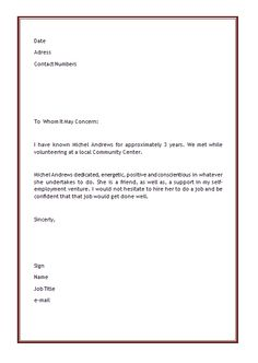 Character Letter Of Recommendation Sample Character Reference Letter Dear  Sir Or Madam, I Am Writing .