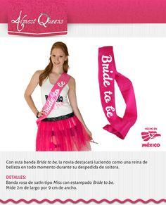 "Banda de novia ""Bride to be"" $350 www.almostqueens.com"