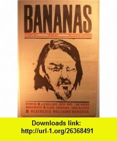 BANANAS THE LITERARY NEWSPAPER #7 Emma Tennant, J.G. Ballard, Angela Carter ,   ,  , ASIN: B004VRBYA8 , tutorials , pdf , ebook , torrent , downloads , rapidshare , filesonic , hotfile , megaupload , fileserve