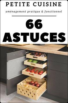 66 astuces (qui fonctionnent) pour aménager une petite cuisine fonctionnelle et pratique.