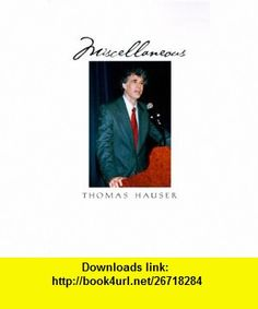 Miscellaneous (9781585009633) Thomas Hauser , ISBN-10: 1585009636  , ISBN-13: 978-1585009633 ,  , tutorials , pdf , ebook , torrent , downloads , rapidshare , filesonic , hotfile , megaupload , fileserve