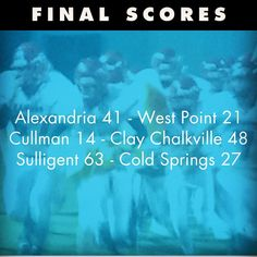 CULLMANSCOREBOARD.COM THURSDAY NIGHT #AHSAAPLAYOFFS FINAL SCORES Alexandria 41  West Point 21 Cullman 14  Clay Chalkville 48 Sulligent 63  Cold Springs 27 Download our app and get local breaking news in your pocket: http://qrne.ws/csnow.       Posted on November 05 2015 at 09:44PM at http://ift.tt/1Hembew by CullmanSense