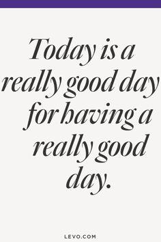 Let's sat this every morning! #motivation  #levoinspired