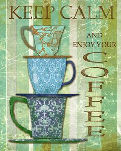 Keep Calm Coffee (Jean Plout)