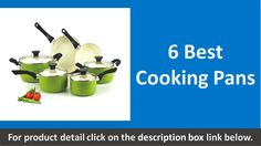 6 Best Cooking Pans | Cooking Pan Reviews https://youtu.be/Ms0OVf2GFHo